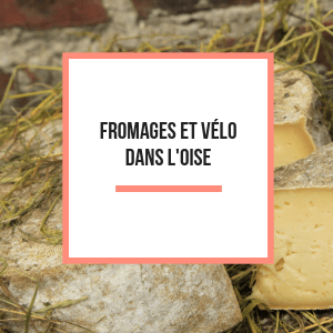 SOMM-cartes-fromages-velo-oise-tourisme.png